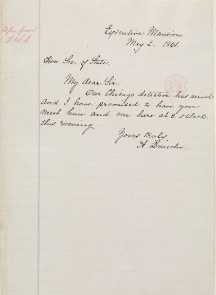 """Carta de Lincoln a Seward assegurant que """"el detectiu de Chicago"""" (es creu que podria ser Allan Pinkerton) havia arribat, el 21 d'abril del 1861"""