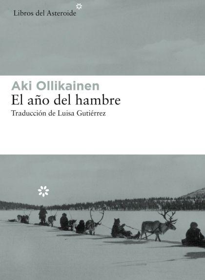 'El año del hambre', d'Aki Ollikainen