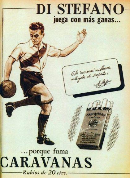 Un anunci dels anys 40 de cigarretes Caravanas amb la imatge de Di Stéfano