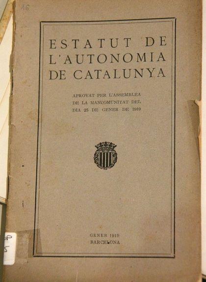 El 'Projecte d'Estatut d'Autonomia de Catalunya' de 1919, elaborat després del plebiscit de l'any anterior