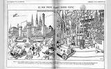 El setmanari satíric 'L'esquella de la Torratxa' va fer diversos acudits referents a les accions que es duien a terme per popularitzar el barri gòtic entre els ciutadans i el turisme. Aquest és un exemple publicat el 8 d'abril de 1927.